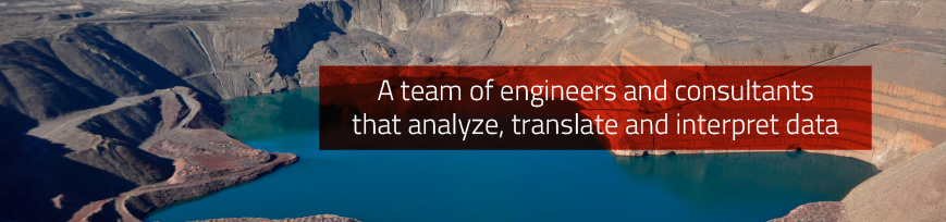 A team of engineers and consultants that analyze, translate and interpret data